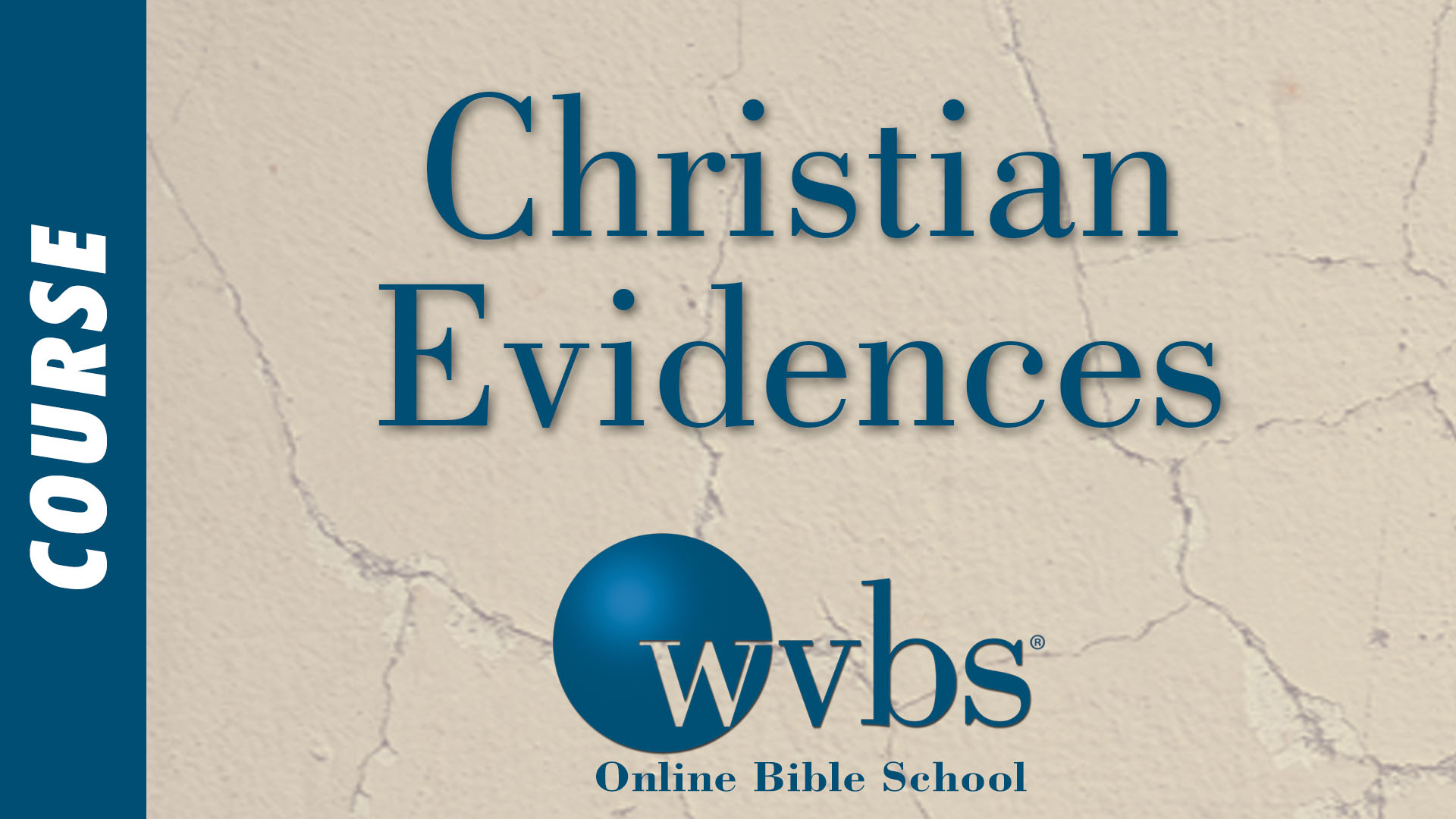 Course - Christian Evidences
