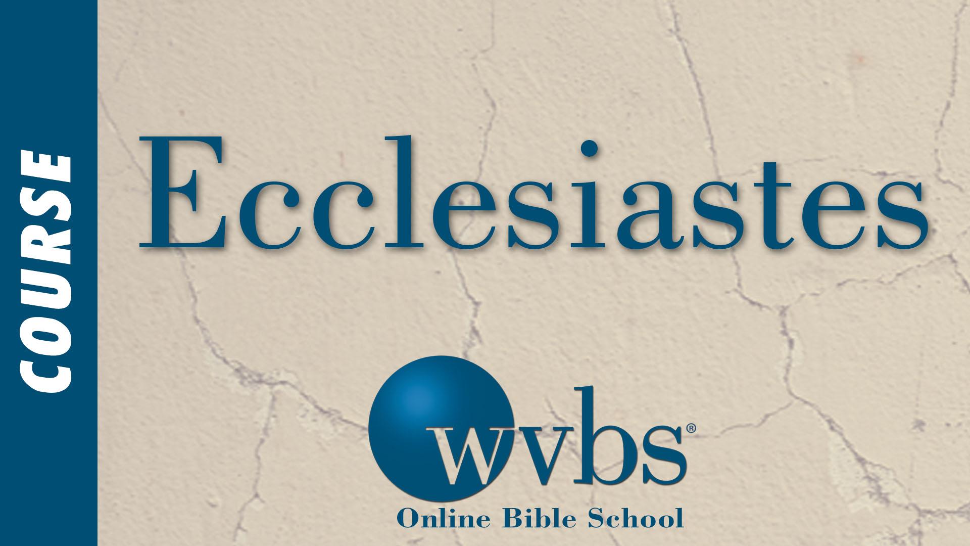 Course - Ecclesiastes