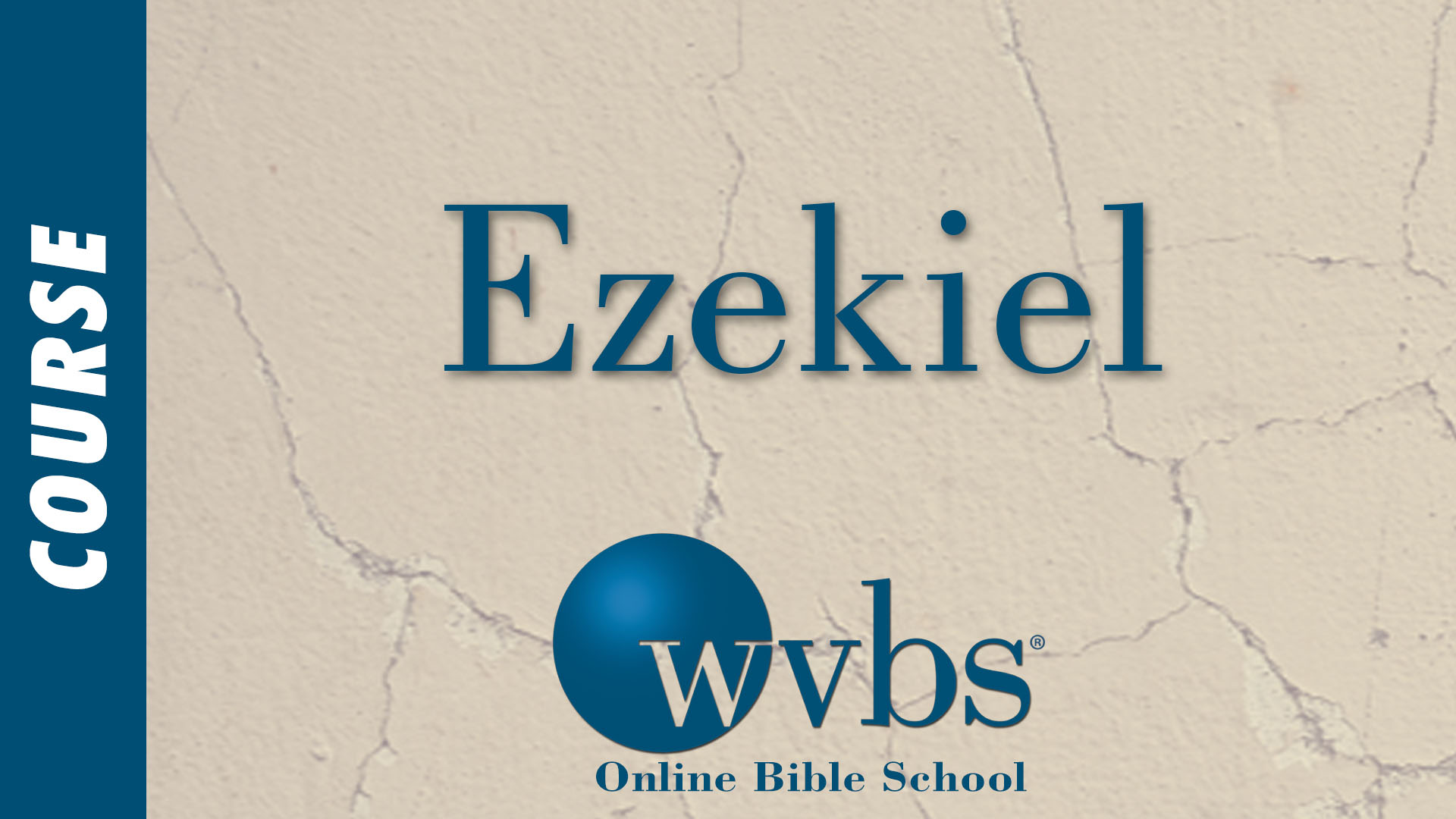 Course - Ezekiel