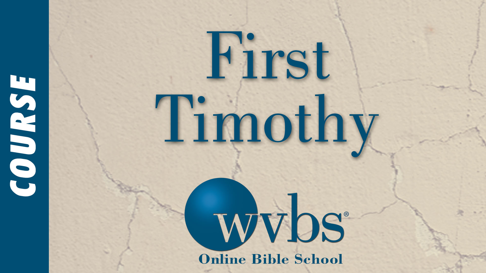 Course - First Timothy
