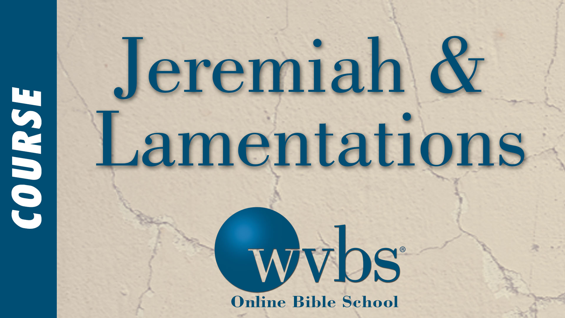 Course - Jeremiah and Lamentations