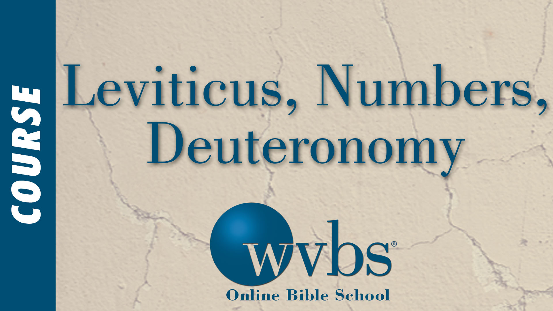 Course - Leviticus, Numbers, and Deuteronomy