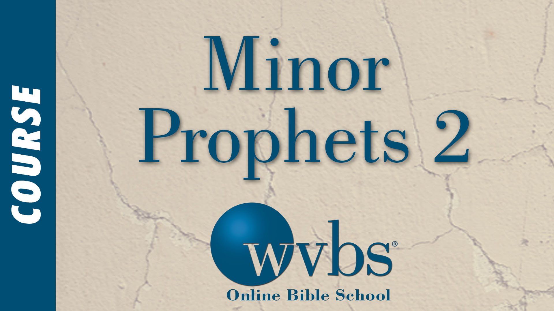 Course - Minor Prophets 2