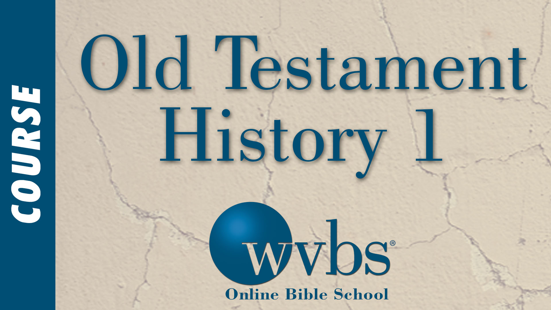 Course - Old Testament History 1