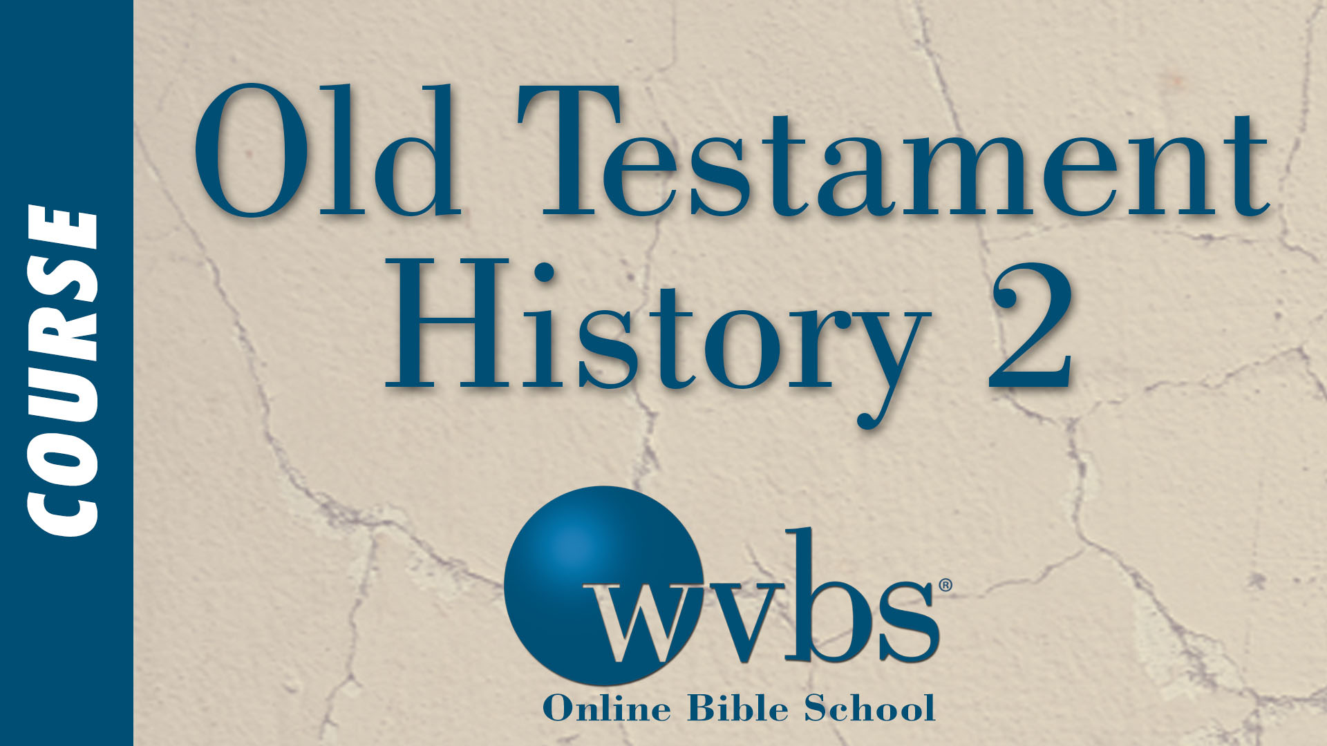 Course - Old Testament History 2