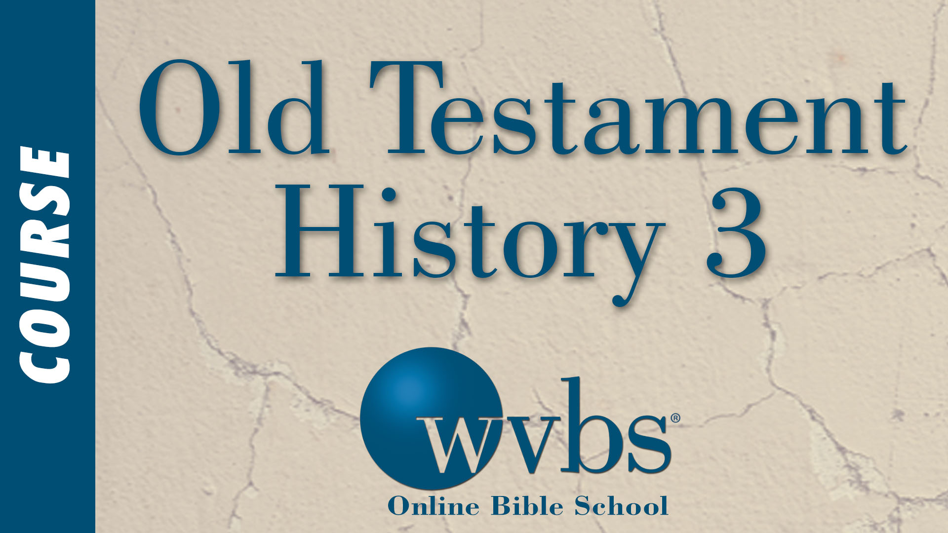Course - Old Testament History 3