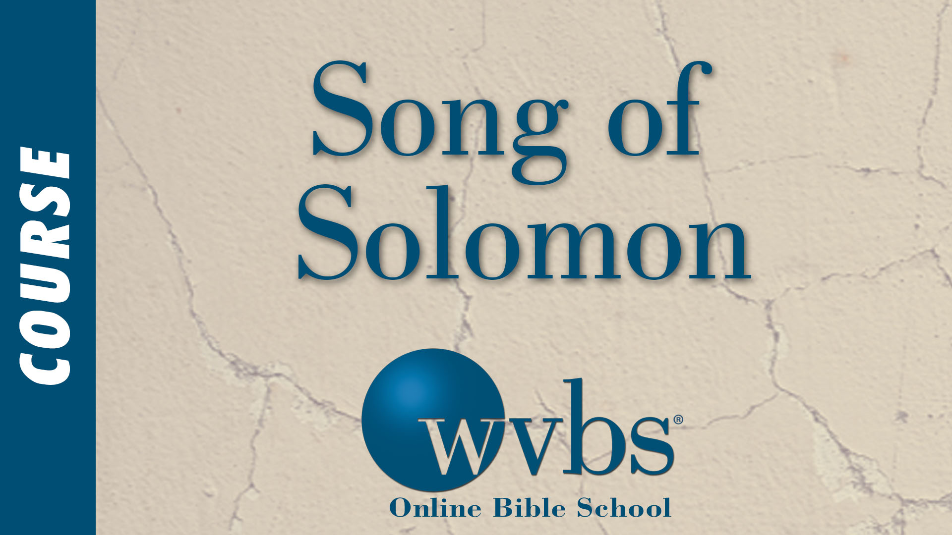 Course - Song of Solomon